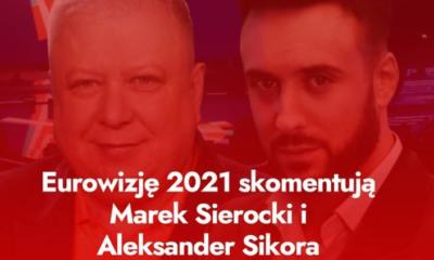 Marek Sierocki i Aleksander Sikora skomentują w tym roku konkurs
